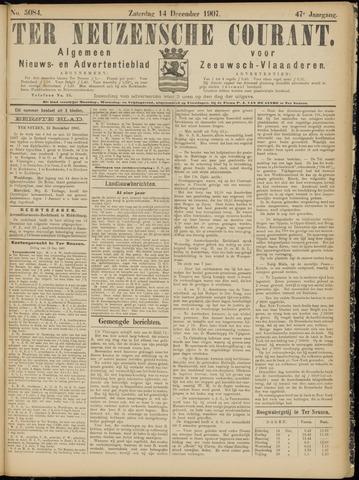 Ter Neuzensche Courant. Algemeen Nieuws- en Advertentieblad voor Zeeuwsch-Vlaanderen / Neuzensche Courant ... (idem) / (Algemeen) nieuws en advertentieblad voor Zeeuwsch-Vlaanderen 1907-12-14