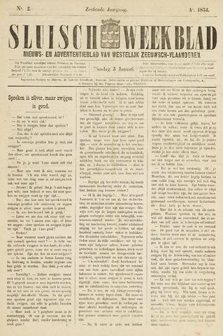 Sluisch Weekblad. Nieuws- en advertentieblad voor Westelijk Zeeuwsch-Vlaanderen 1875-01-05
