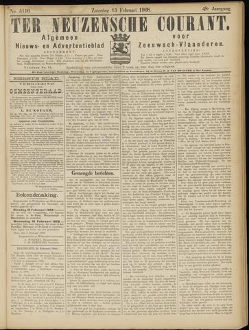 Ter Neuzensche Courant. Algemeen Nieuws- en Advertentieblad voor Zeeuwsch-Vlaanderen / Neuzensche Courant ... (idem) / (Algemeen) nieuws en advertentieblad voor Zeeuwsch-Vlaanderen 1908-02-15