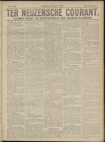 Ter Neuzensche Courant. Algemeen Nieuws- en Advertentieblad voor Zeeuwsch-Vlaanderen / Neuzensche Courant ... (idem) / (Algemeen) nieuws en advertentieblad voor Zeeuwsch-Vlaanderen 1920-04-20