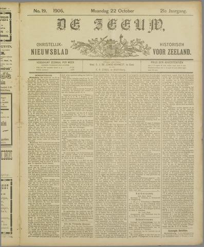 De Zeeuw. Christelijk-historisch nieuwsblad voor Zeeland 1906-10-22