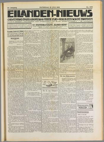 Eilanden-nieuws. Christelijk streekblad op gereformeerde grondslag 1939-07-22