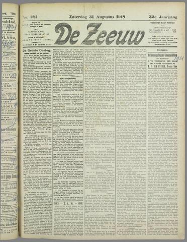 De Zeeuw. Christelijk-historisch nieuwsblad voor Zeeland 1918-08-31