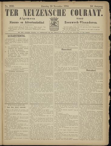 Ter Neuzensche Courant. Algemeen Nieuws- en Advertentieblad voor Zeeuwsch-Vlaanderen / Neuzensche Courant ... (idem) / (Algemeen) nieuws en advertentieblad voor Zeeuwsch-Vlaanderen 1884-11-29