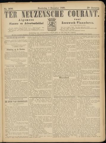Ter Neuzensche Courant. Algemeen Nieuws- en Advertentieblad voor Zeeuwsch-Vlaanderen / Neuzensche Courant ... (idem) / (Algemeen) nieuws en advertentieblad voor Zeeuwsch-Vlaanderen 1898-12-01