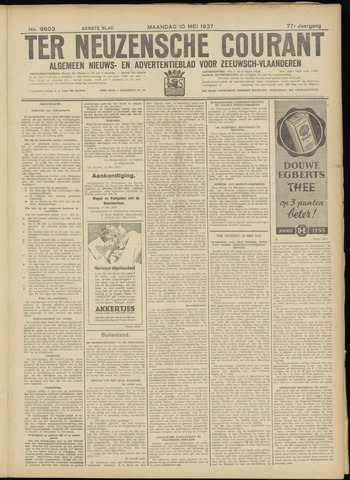 Ter Neuzensche Courant. Algemeen Nieuws- en Advertentieblad voor Zeeuwsch-Vlaanderen / Neuzensche Courant ... (idem) / (Algemeen) nieuws en advertentieblad voor Zeeuwsch-Vlaanderen 1937-05-10
