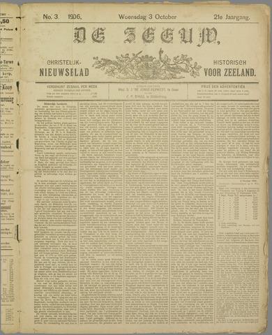 De Zeeuw. Christelijk-historisch nieuwsblad voor Zeeland 1906-10-03