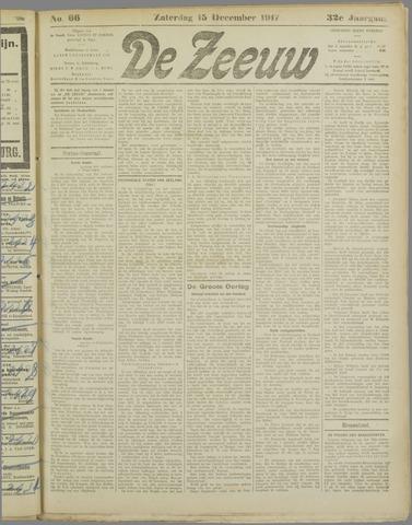 De Zeeuw. Christelijk-historisch nieuwsblad voor Zeeland 1917-12-15