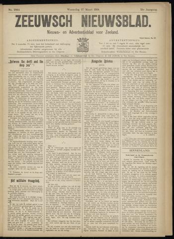 Ter Neuzensch Volksblad. Vrijzinnig nieuws- en advertentieblad voor Zeeuwsch- Vlaanderen / Zeeuwsch Nieuwsblad. Nieuws- en advertentieblad voor Zeeland 1918-03-27