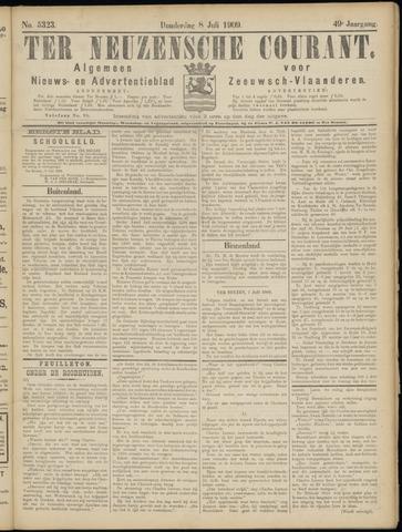 Ter Neuzensche Courant. Algemeen Nieuws- en Advertentieblad voor Zeeuwsch-Vlaanderen / Neuzensche Courant ... (idem) / (Algemeen) nieuws en advertentieblad voor Zeeuwsch-Vlaanderen 1909-07-08
