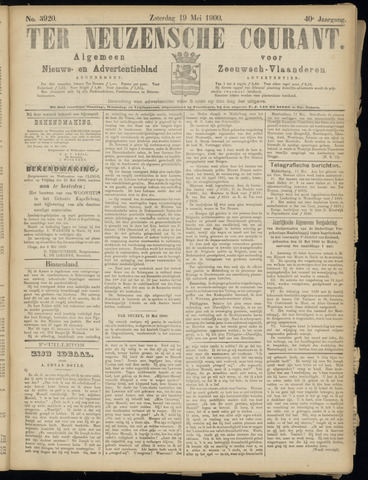 Ter Neuzensche Courant. Algemeen Nieuws- en Advertentieblad voor Zeeuwsch-Vlaanderen / Neuzensche Courant ... (idem) / (Algemeen) nieuws en advertentieblad voor Zeeuwsch-Vlaanderen 1900-05-19
