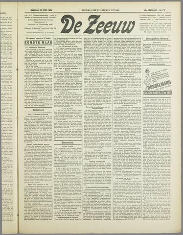 De Zeeuw. Christelijk-historisch nieuwsblad voor Zeeland 1934-04-30