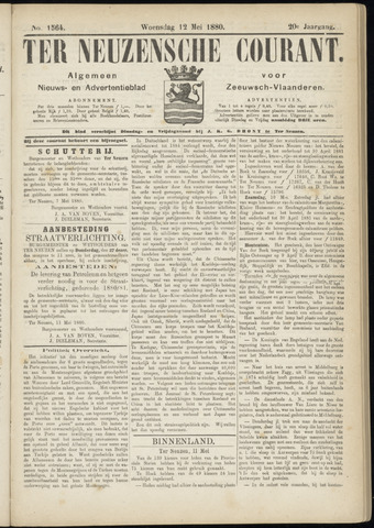 Ter Neuzensche Courant. Algemeen Nieuws- en Advertentieblad voor Zeeuwsch-Vlaanderen / Neuzensche Courant ... (idem) / (Algemeen) nieuws en advertentieblad voor Zeeuwsch-Vlaanderen 1880-05-12
