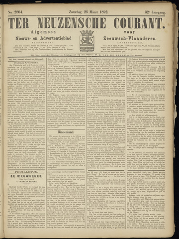 Ter Neuzensche Courant. Algemeen Nieuws- en Advertentieblad voor Zeeuwsch-Vlaanderen / Neuzensche Courant ... (idem) / (Algemeen) nieuws en advertentieblad voor Zeeuwsch-Vlaanderen 1892-03-26