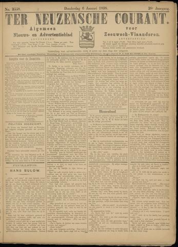 Ter Neuzensche Courant. Algemeen Nieuws- en Advertentieblad voor Zeeuwsch-Vlaanderen / Neuzensche Courant ... (idem) / (Algemeen) nieuws en advertentieblad voor Zeeuwsch-Vlaanderen 1898-01-06