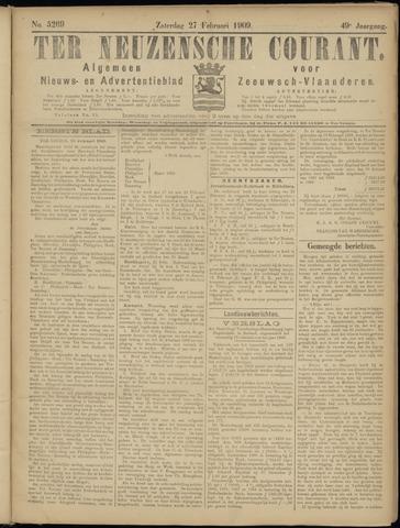 Ter Neuzensche Courant. Algemeen Nieuws- en Advertentieblad voor Zeeuwsch-Vlaanderen / Neuzensche Courant ... (idem) / (Algemeen) nieuws en advertentieblad voor Zeeuwsch-Vlaanderen 1909-02-27