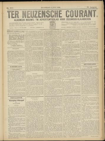 Ter Neuzensche Courant. Algemeen Nieuws- en Advertentieblad voor Zeeuwsch-Vlaanderen / Neuzensche Courant ... (idem) / (Algemeen) nieuws en advertentieblad voor Zeeuwsch-Vlaanderen 1930-06-02
