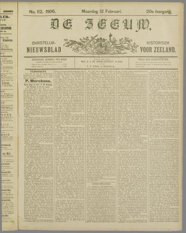 De Zeeuw. Christelijk-historisch nieuwsblad voor Zeeland 1906-02-12