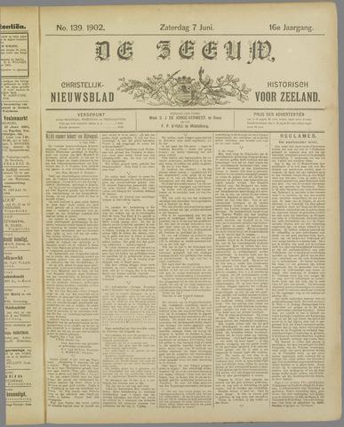 De Zeeuw. Christelijk-historisch nieuwsblad voor Zeeland 1902-06-07