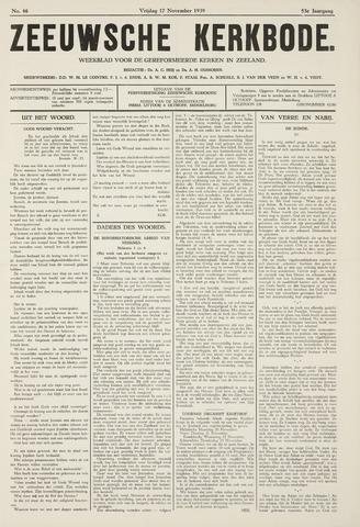 Zeeuwsche kerkbode, weekblad gewijd aan de belangen der gereformeerde kerken/ Zeeuwsch kerkblad 1939-11-17