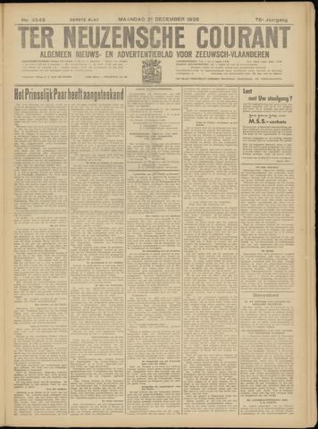 Ter Neuzensche Courant. Algemeen Nieuws- en Advertentieblad voor Zeeuwsch-Vlaanderen / Neuzensche Courant ... (idem) / (Algemeen) nieuws en advertentieblad voor Zeeuwsch-Vlaanderen 1936-12-21