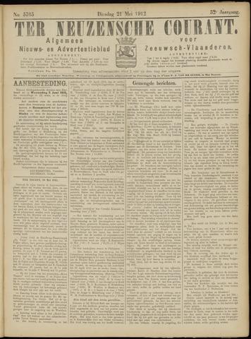 Ter Neuzensche Courant. Algemeen Nieuws- en Advertentieblad voor Zeeuwsch-Vlaanderen / Neuzensche Courant ... (idem) / (Algemeen) nieuws en advertentieblad voor Zeeuwsch-Vlaanderen 1912-05-21
