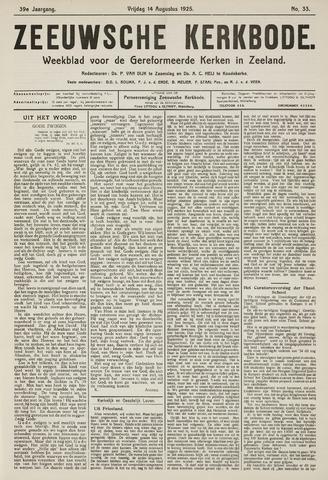Zeeuwsche kerkbode, weekblad gewijd aan de belangen der gereformeerde kerken/ Zeeuwsch kerkblad 1925-08-14