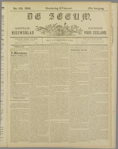 De Zeeuw. Christelijk-historisch nieuwsblad voor Zeeland 1906-02-08