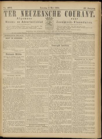 Ter Neuzensche Courant. Algemeen Nieuws- en Advertentieblad voor Zeeuwsch-Vlaanderen / Neuzensche Courant ... (idem) / (Algemeen) nieuws en advertentieblad voor Zeeuwsch-Vlaanderen 1905-05-06
