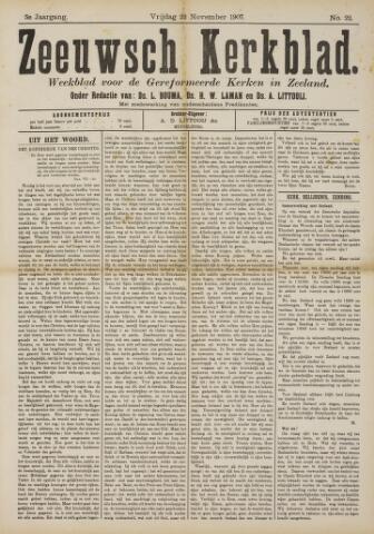 Zeeuwsche kerkbode, weekblad gewijd aan de belangen der gereformeerde kerken/ Zeeuwsch kerkblad 1907-11-22