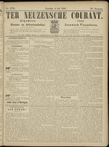 Ter Neuzensche Courant. Algemeen Nieuws- en Advertentieblad voor Zeeuwsch-Vlaanderen / Neuzensche Courant ... (idem) / (Algemeen) nieuws en advertentieblad voor Zeeuwsch-Vlaanderen 1891-07-04