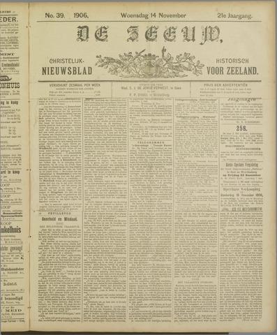 De Zeeuw. Christelijk-historisch nieuwsblad voor Zeeland 1906-11-14