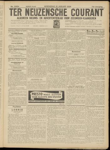 Ter Neuzensche Courant. Algemeen Nieuws- en Advertentieblad voor Zeeuwsch-Vlaanderen / Neuzensche Courant ... (idem) / (Algemeen) nieuws en advertentieblad voor Zeeuwsch-Vlaanderen 1939-01-18