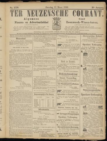 Ter Neuzensche Courant. Algemeen Nieuws- en Advertentieblad voor Zeeuwsch-Vlaanderen / Neuzensche Courant ... (idem) / (Algemeen) nieuws en advertentieblad voor Zeeuwsch-Vlaanderen 1899-03-11