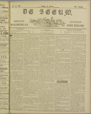 De Zeeuw. Christelijk-historisch nieuwsblad voor Zeeland 1896-12-12