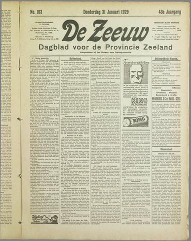 De Zeeuw. Christelijk-historisch nieuwsblad voor Zeeland 1929-01-31