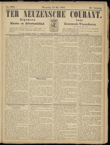 Ter Neuzensche Courant. Algemeen Nieuws- en Advertentieblad voor Zeeuwsch-Vlaanderen / Neuzensche Courant ... (idem) / (Algemeen) nieuws en advertentieblad voor Zeeuwsch-Vlaanderen 1884-05-14