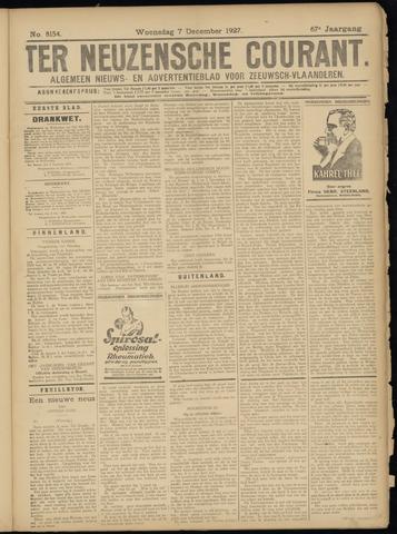 Ter Neuzensche Courant. Algemeen Nieuws- en Advertentieblad voor Zeeuwsch-Vlaanderen / Neuzensche Courant ... (idem) / (Algemeen) nieuws en advertentieblad voor Zeeuwsch-Vlaanderen 1927-12-07
