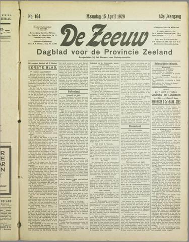 De Zeeuw. Christelijk-historisch nieuwsblad voor Zeeland 1929-04-15
