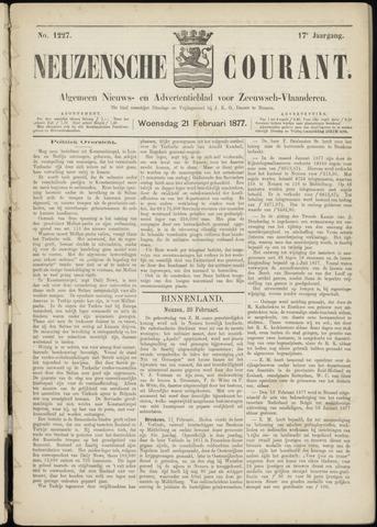 Ter Neuzensche Courant. Algemeen Nieuws- en Advertentieblad voor Zeeuwsch-Vlaanderen / Neuzensche Courant ... (idem) / (Algemeen) nieuws en advertentieblad voor Zeeuwsch-Vlaanderen 1877-02-21