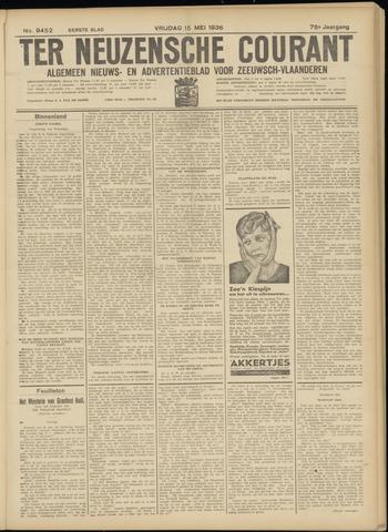Ter Neuzensche Courant. Algemeen Nieuws- en Advertentieblad voor Zeeuwsch-Vlaanderen / Neuzensche Courant ... (idem) / (Algemeen) nieuws en advertentieblad voor Zeeuwsch-Vlaanderen 1936-05-15
