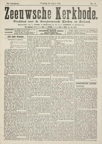 Zeeuwsche kerkbode, weekblad gewijd aan de belangen der gereformeerde kerken/ Zeeuwsch kerkblad 1921-04-22