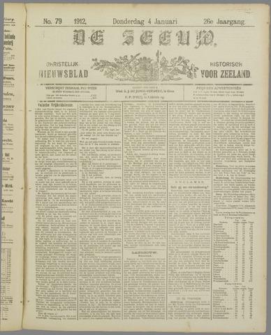 De Zeeuw. Christelijk-historisch nieuwsblad voor Zeeland 1912-01-04