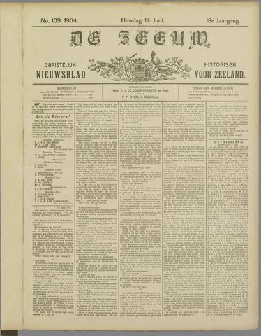 De Zeeuw. Christelijk-historisch nieuwsblad voor Zeeland 1904-06-14
