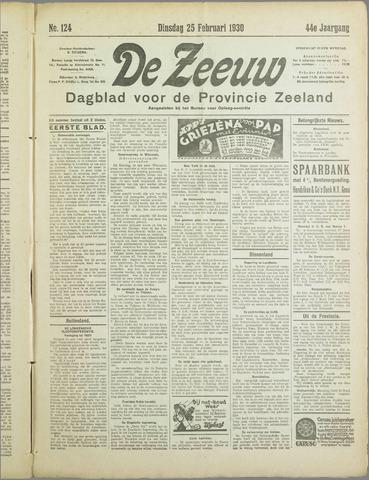 De Zeeuw. Christelijk-historisch nieuwsblad voor Zeeland 1930-02-25