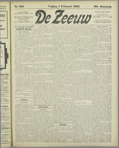 De Zeeuw. Christelijk-historisch nieuwsblad voor Zeeland 1924-02-01