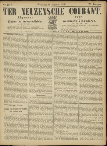 Ter Neuzensche Courant. Algemeen Nieuws- en Advertentieblad voor Zeeuwsch-Vlaanderen / Neuzensche Courant ... (idem) / (Algemeen) nieuws en advertentieblad voor Zeeuwsch-Vlaanderen 1886-08-18