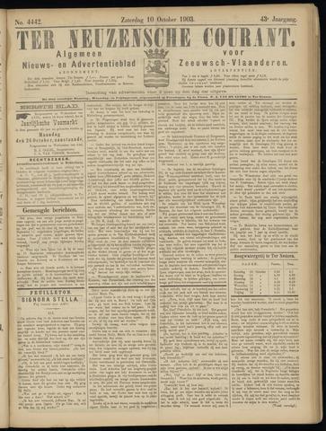 Ter Neuzensche Courant. Algemeen Nieuws- en Advertentieblad voor Zeeuwsch-Vlaanderen / Neuzensche Courant ... (idem) / (Algemeen) nieuws en advertentieblad voor Zeeuwsch-Vlaanderen 1903-10-10