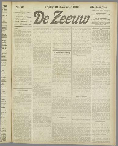 De Zeeuw. Christelijk-historisch nieuwsblad voor Zeeland 1916-11-10