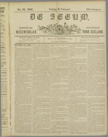 De Zeeuw. Christelijk-historisch nieuwsblad voor Zeeland 1906-02-16